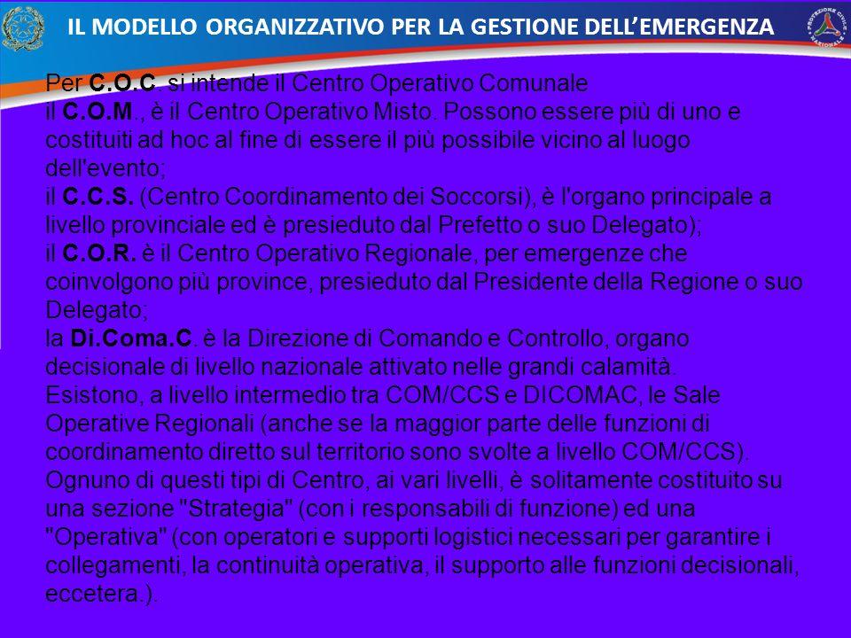 IL MODELLO ORGANIZZATIVO PER LA GESTIONE DELL'EMERGENZA