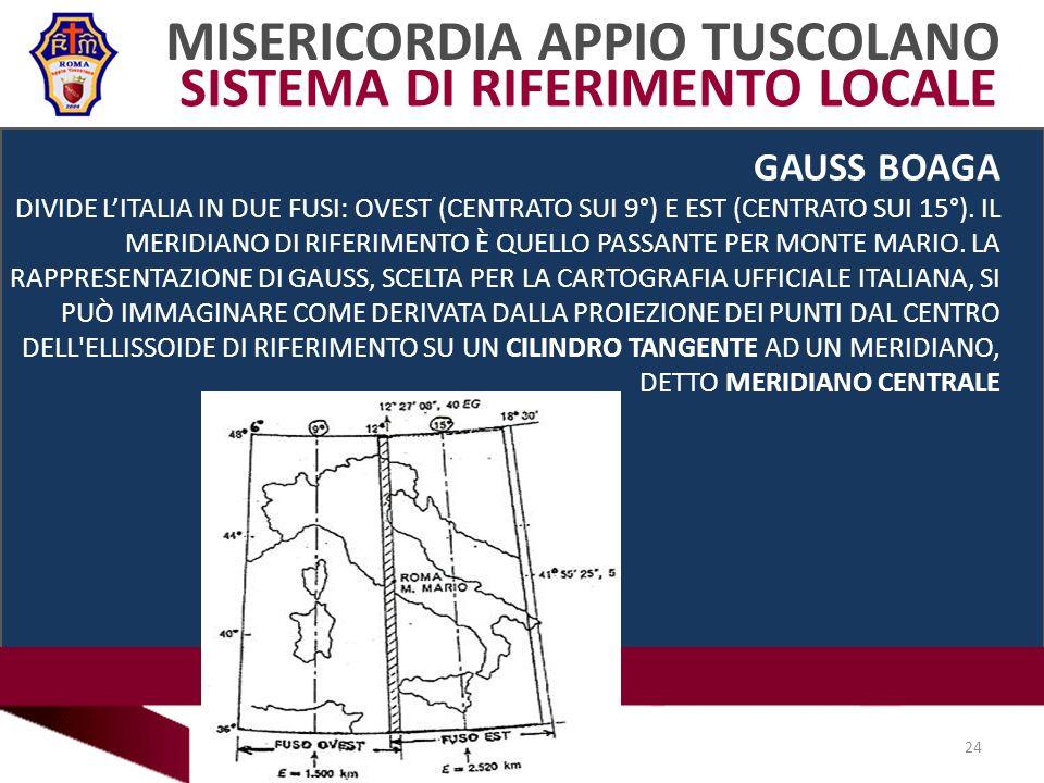 MISERICORDIA APPIO TUSCOLANO SISTEMA DI RIFERIMENTO LOCALE