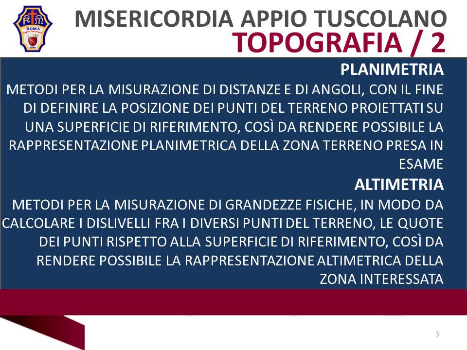 TOPOGRAFIA / 2 MISERICORDIA APPIO TUSCOLANO PLANIMETRIA ALTIMETRIA