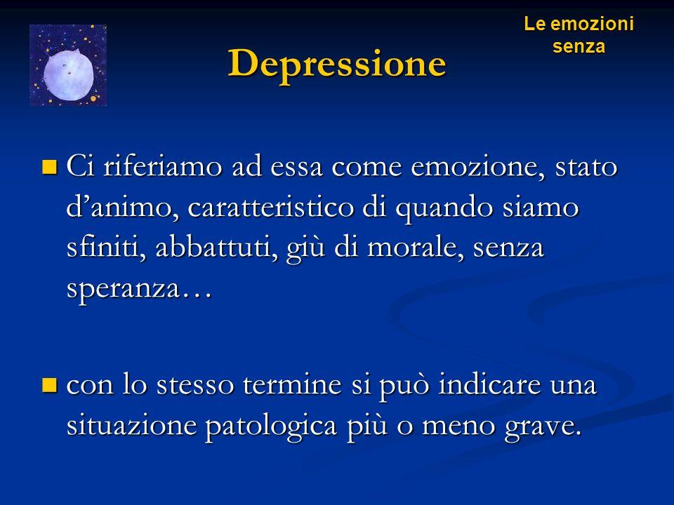 Le emozioni senza Depressione.