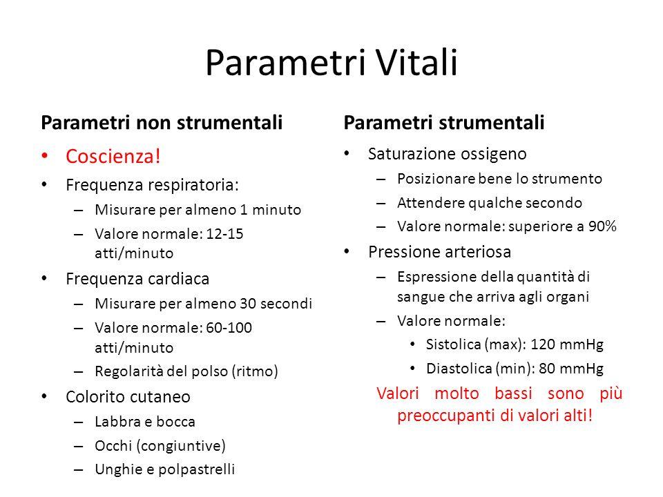 Parametri Vitali Parametri non strumentali Parametri strumentali