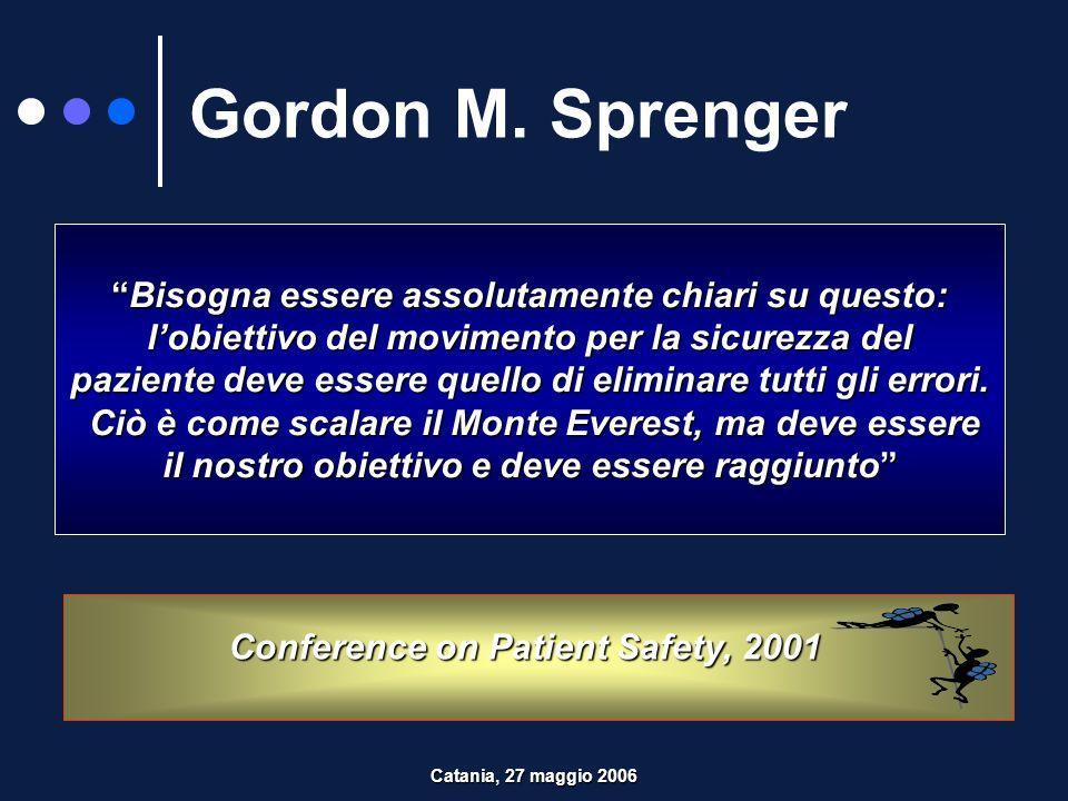 Gordon M. Sprenger Bisogna essere assolutamente chiari su questo:
