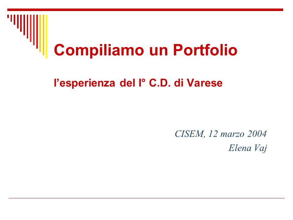 Compiliamo un Portfolio l'esperienza del I° C.D. di Varese