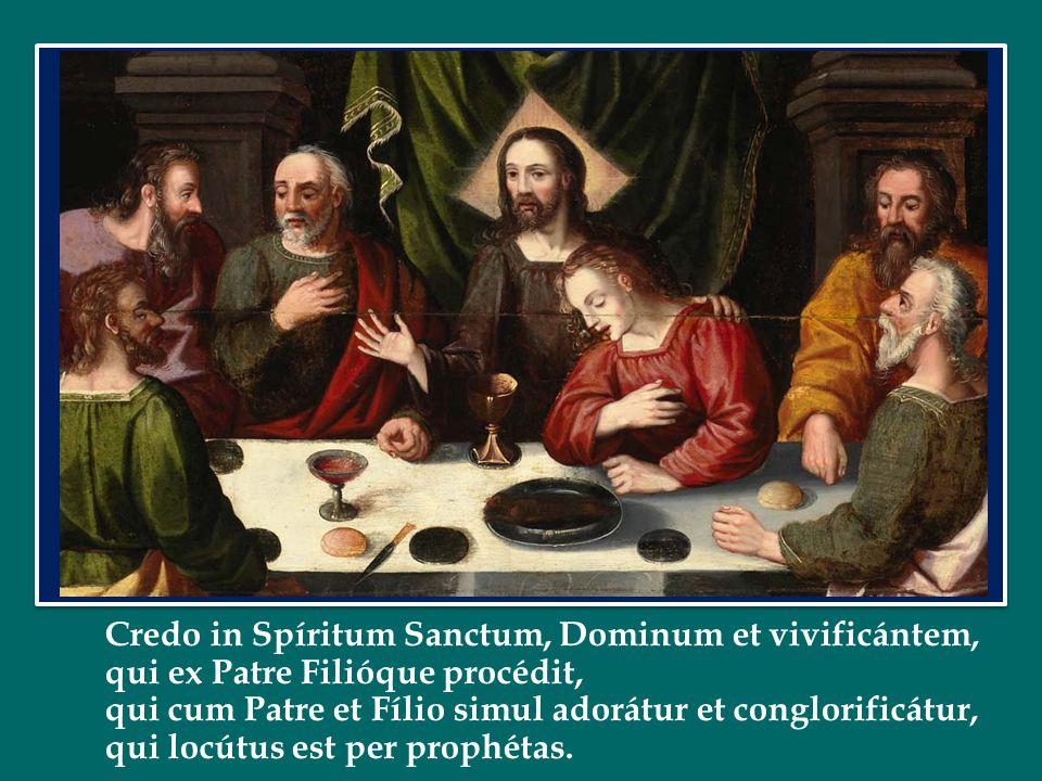 Credo in Spíritum Sanctum, Dominum et vivificántem,