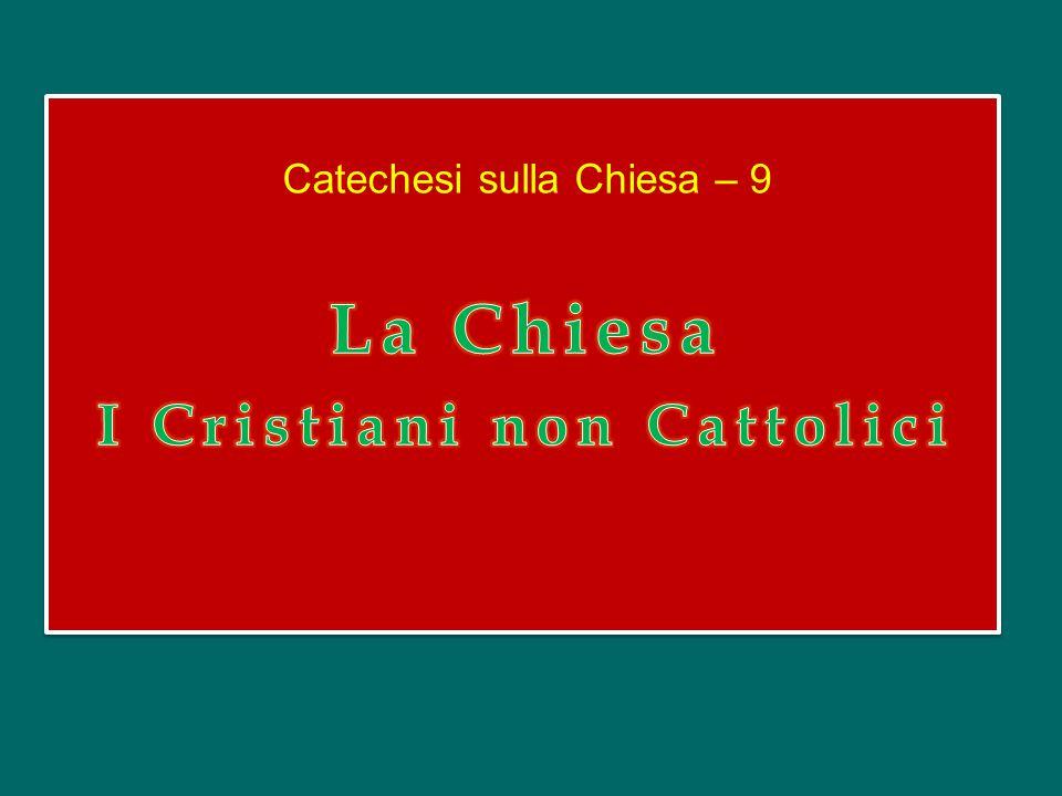I Cristiani non Cattolici