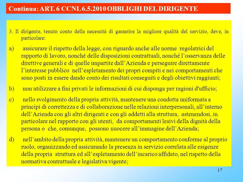 Continua: ART. 6 CCNL 6.5.2010 OBBLIGHI DEL DIRIGENTE