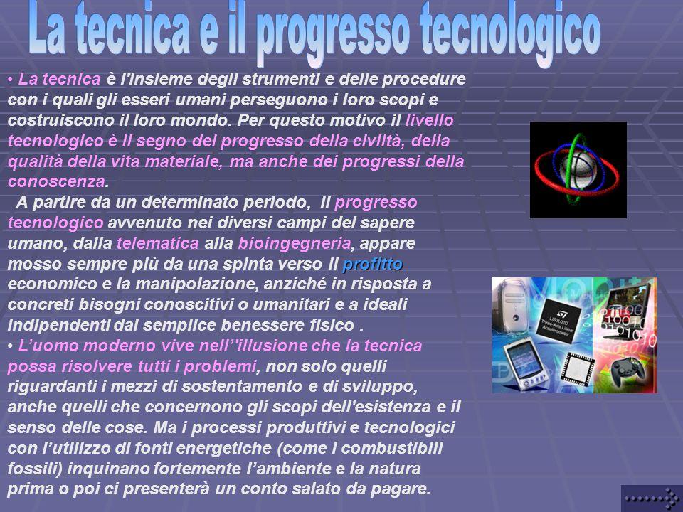 La tecnica e il progresso tecnologico