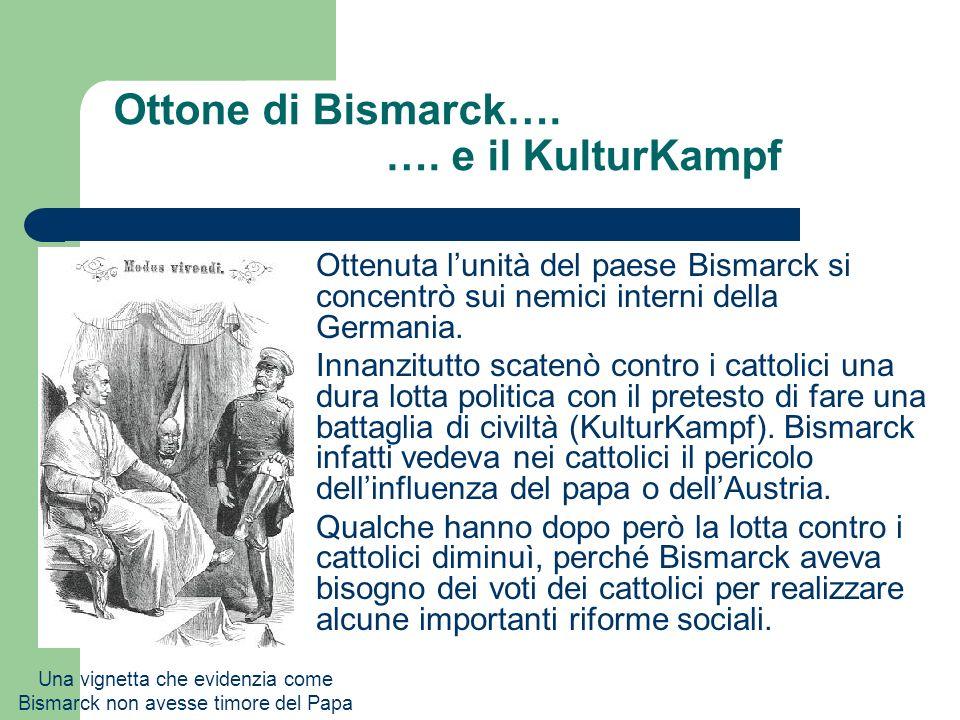 Ottone di Bismarck…. …. e il KulturKampf