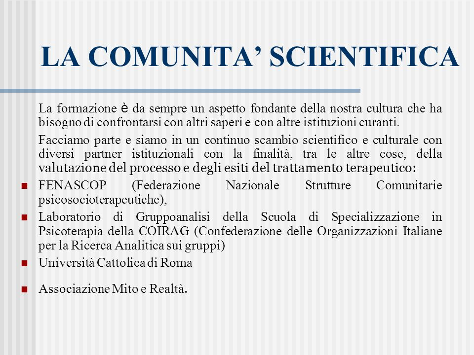 LA COMUNITA' SCIENTIFICA