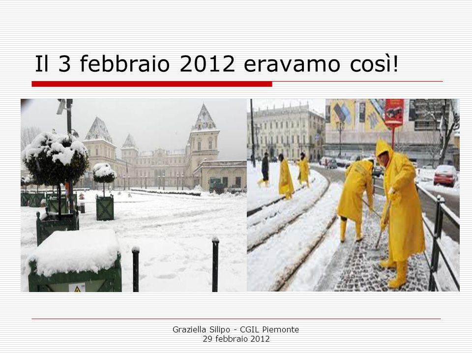 Il 3 febbraio 2012 eravamo così!