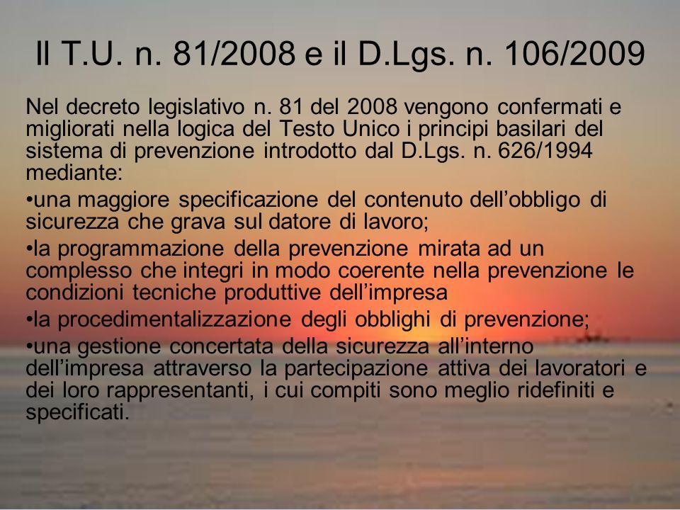 Il T.U. n. 81/2008 e il D.Lgs. n. 106/2009