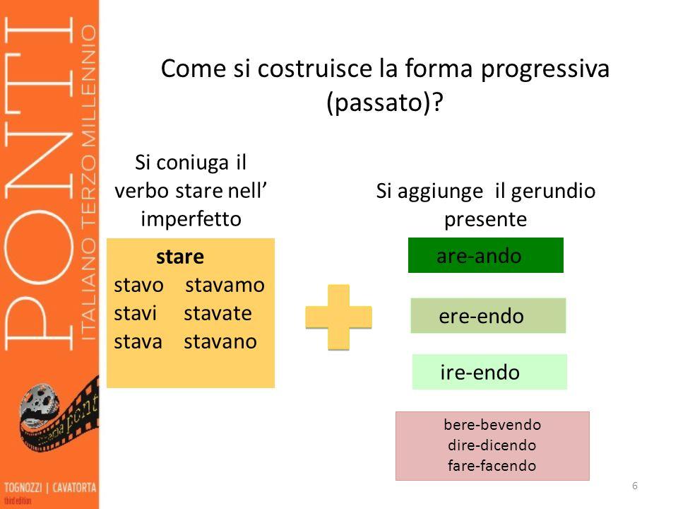 Come si costruisce la forma progressiva (passato)