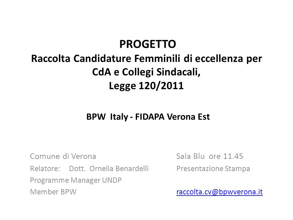 PROGETTO Raccolta Candidature Femminili di eccellenza per CdA e Collegi Sindacali, Legge 120/2011 BPW Italy - FIDAPA Verona Est