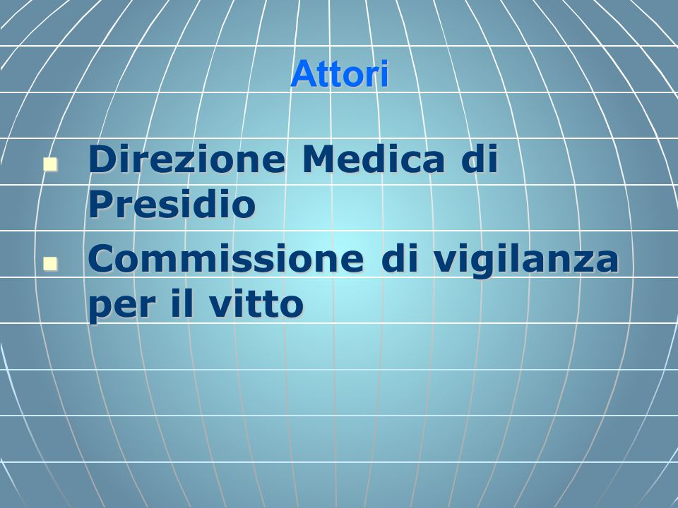 Direzione Medica di Presidio Commissione di vigilanza per il vitto
