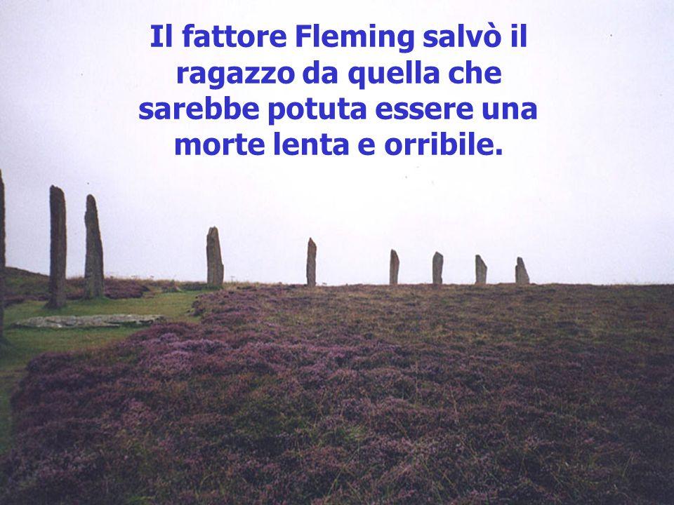 Il fattore Fleming salvò il ragazzo da quella che sarebbe potuta essere una morte lenta e orribile.