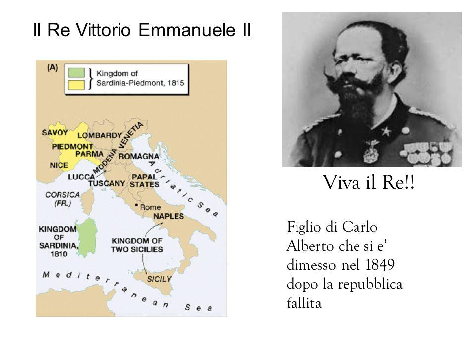 Viva il Re!! Il Re Vittorio Emmanuele II