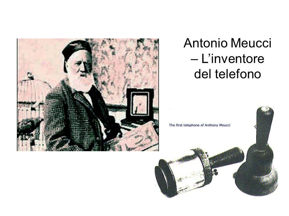 Antonio Meucci – L'inventore del telefono
