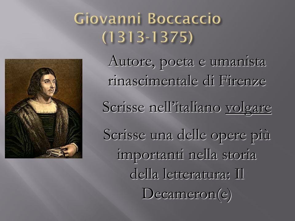 Giovanni Boccaccio (1313-1375)