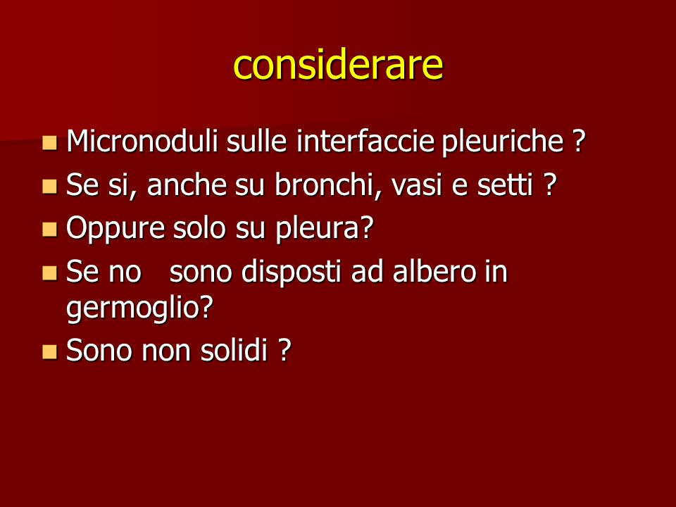 considerare Micronoduli sulle interfaccie pleuriche