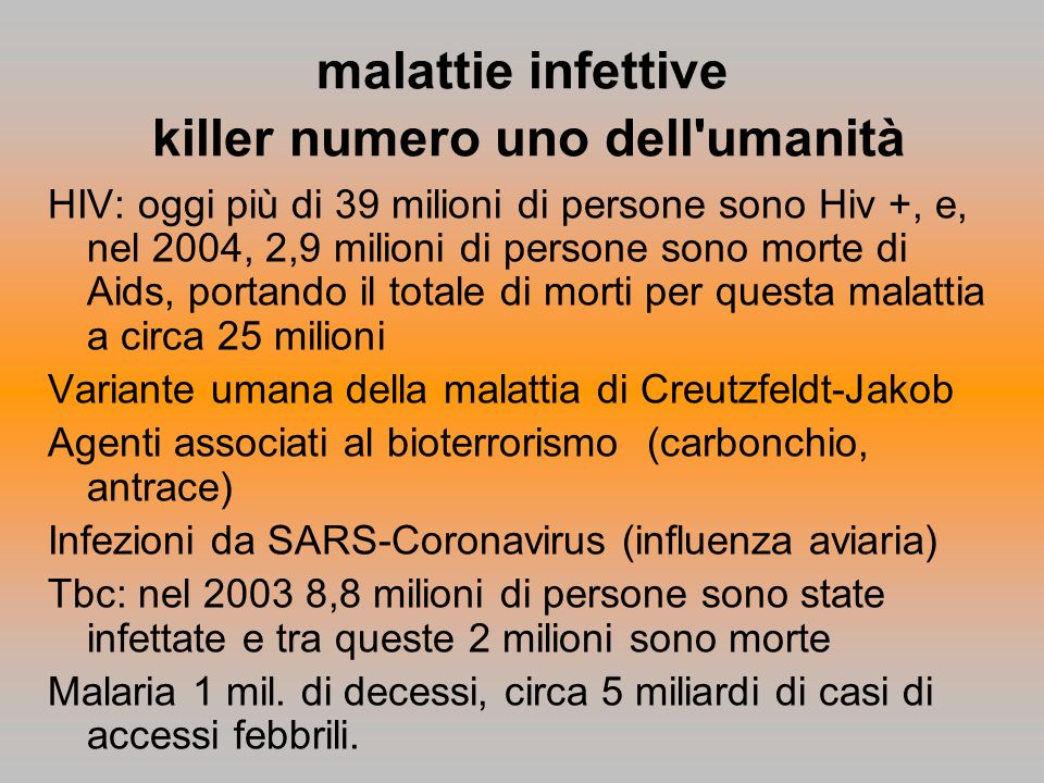 malattie infettive killer numero uno dell umanità