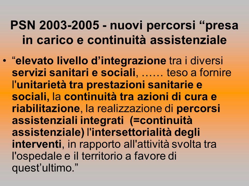 PSN 2003-2005 - nuovi percorsi presa in carico e continuità assistenziale