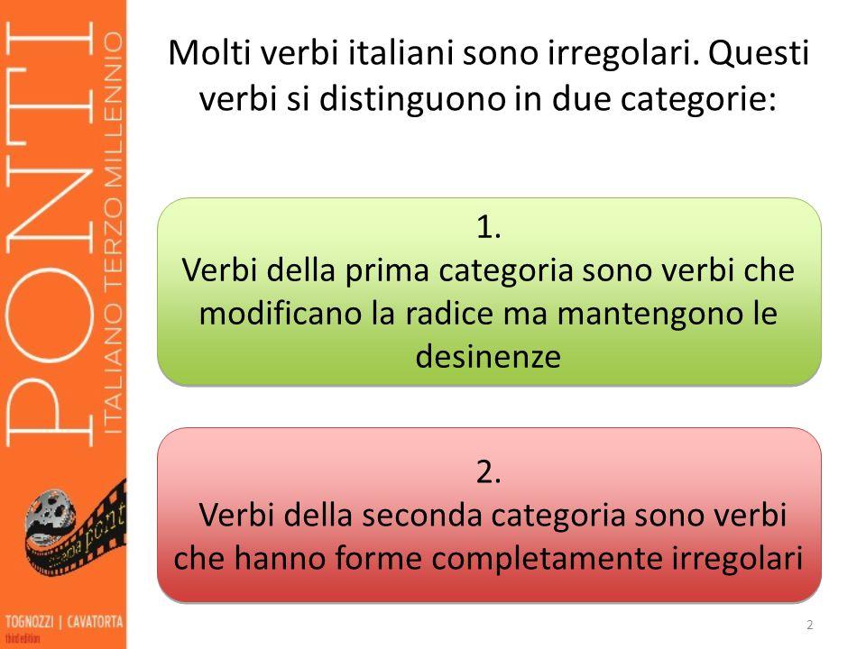 Molti verbi italiani sono irregolari