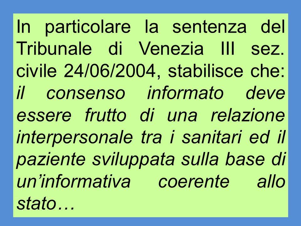 In particolare la sentenza del Tribunale di Venezia III sez