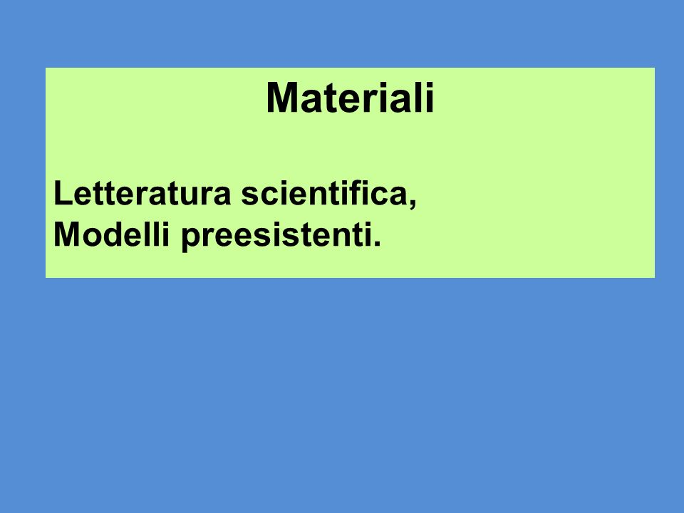 Materiali Letteratura scientifica, Modelli preesistenti.