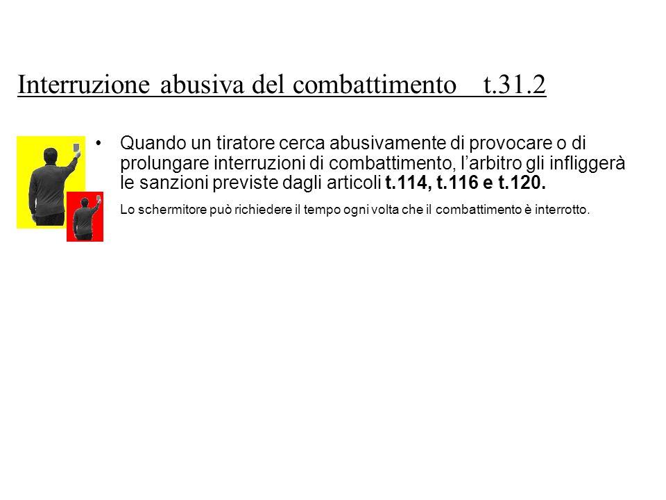 Interruzione abusiva del combattimento t.31.2