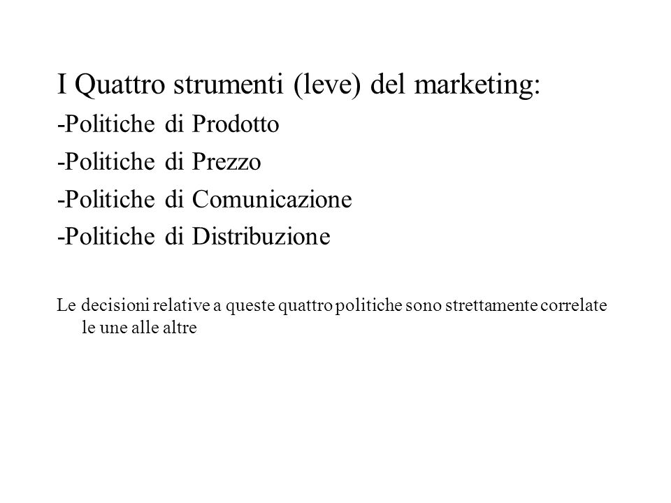I Quattro strumenti (leve) del marketing: