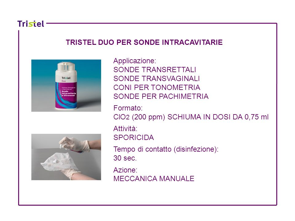 TRISTEL DUO PER SONDE INTRACAVITARIE