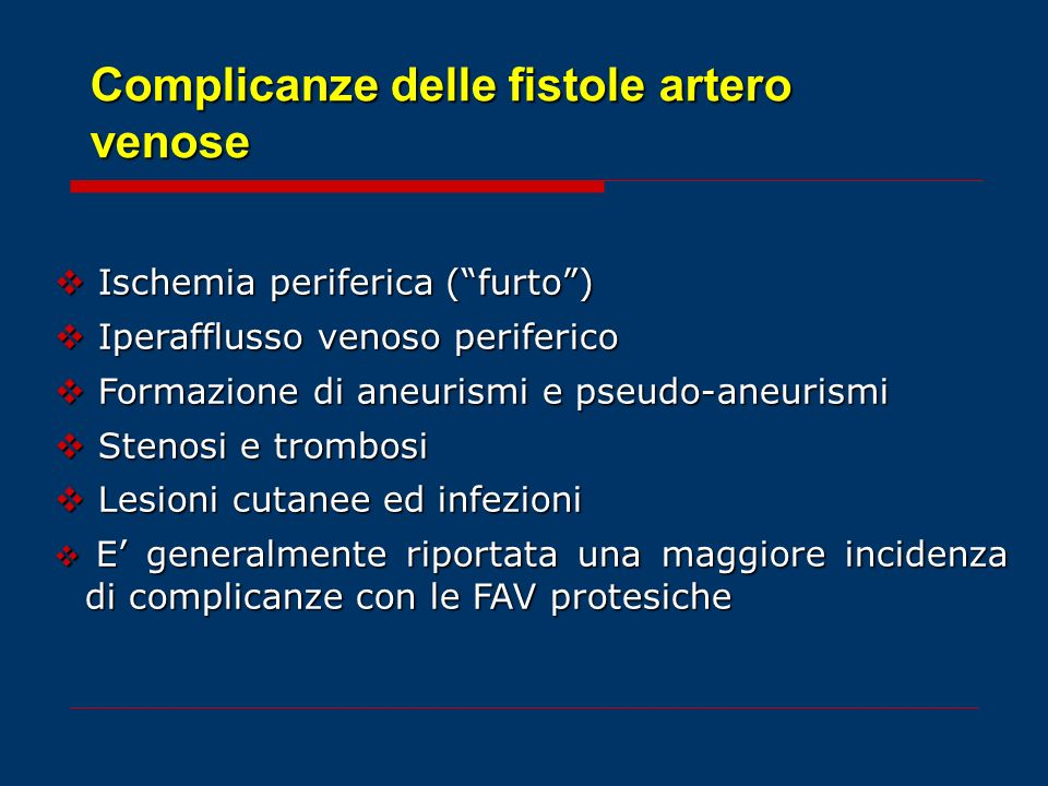 Complicanze delle fistole artero venose