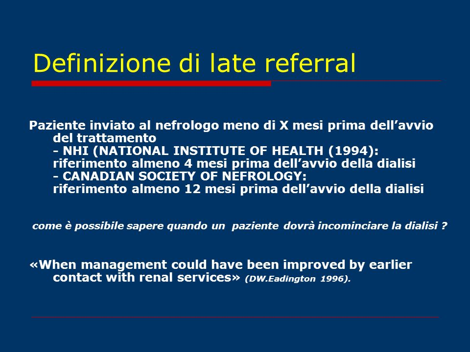 Definizione di late referral