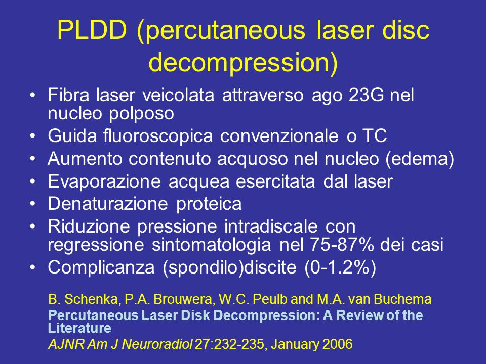 PLDD (percutaneous laser disc decompression)
