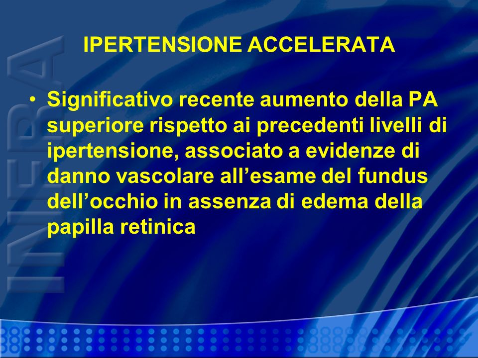 IPERTENSIONE ACCELERATA