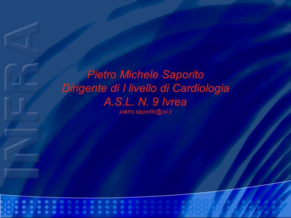 Pietro Michele Saporito Dirigente di I livello di Cardiologia A. S. L