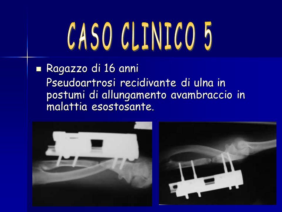 CASO CLINICO 5 Ragazzo di 16 anni