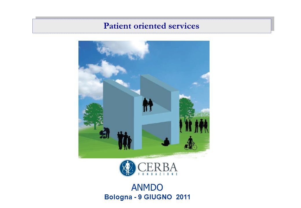 Patient oriented services