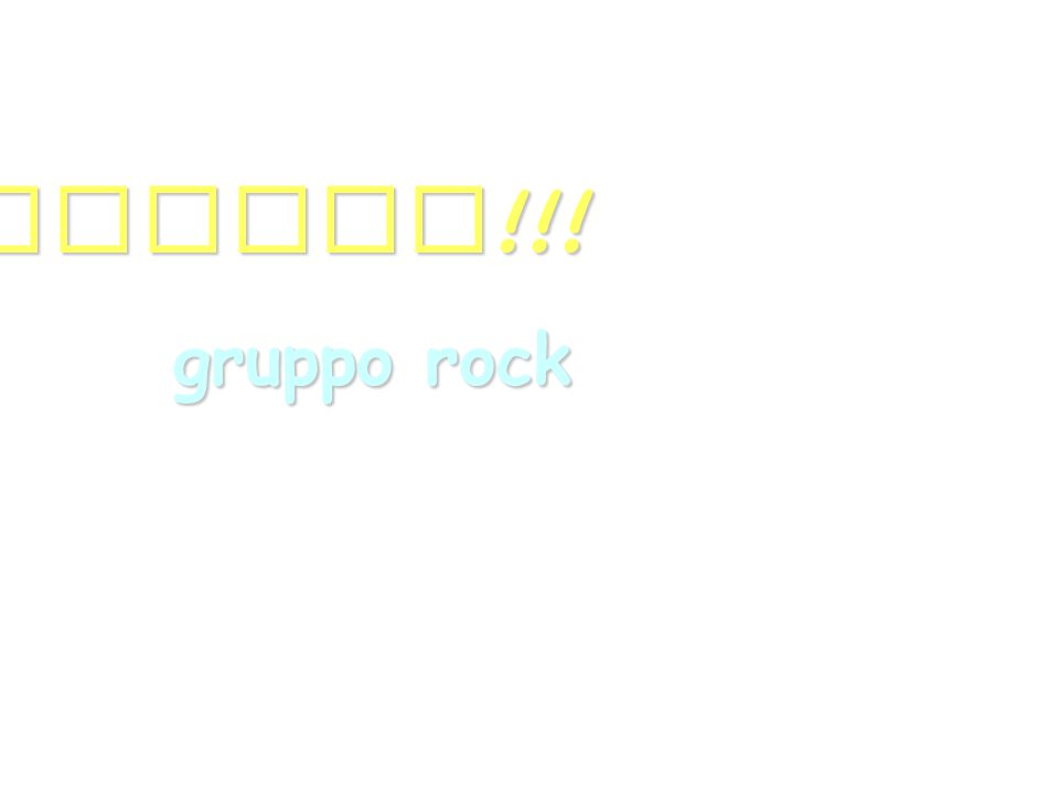 GRAZIE!!! gruppo rock