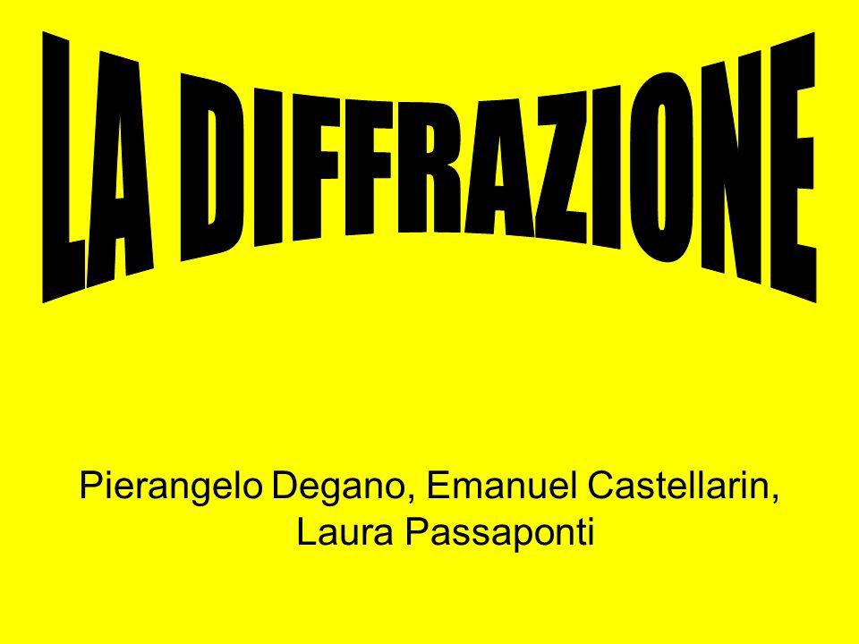 Pierangelo Degano, Emanuel Castellarin, Laura Passaponti