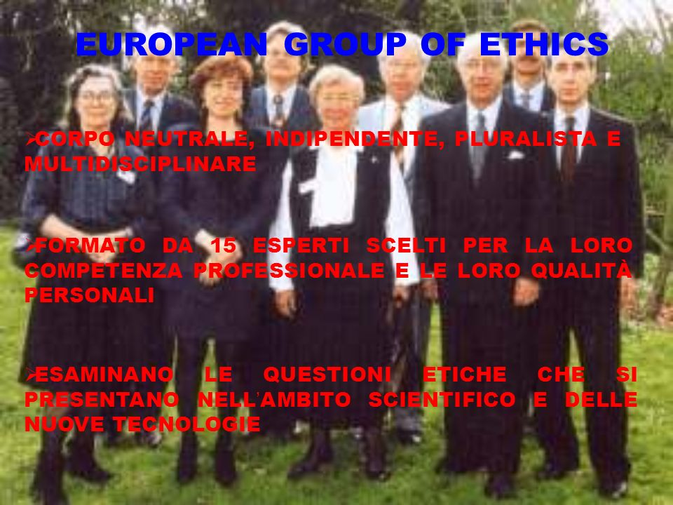 EUROPEAN GROUP OF ETHICS