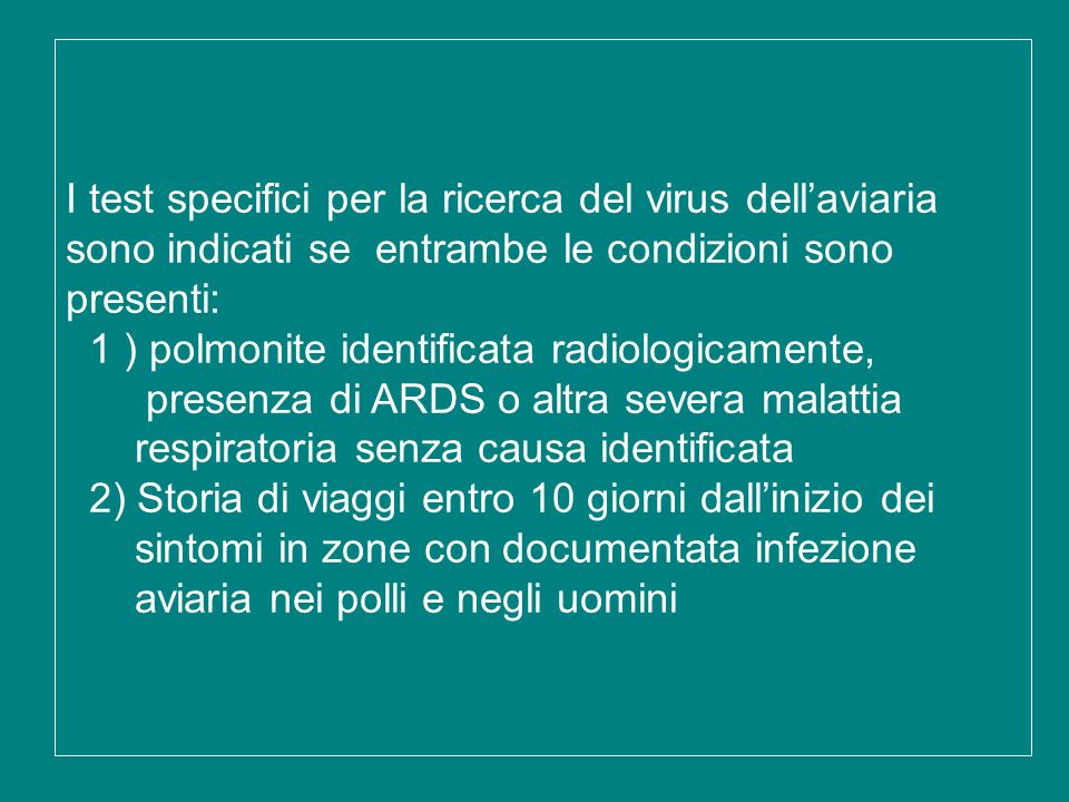 I test specifici per la ricerca del virus dell'aviaria