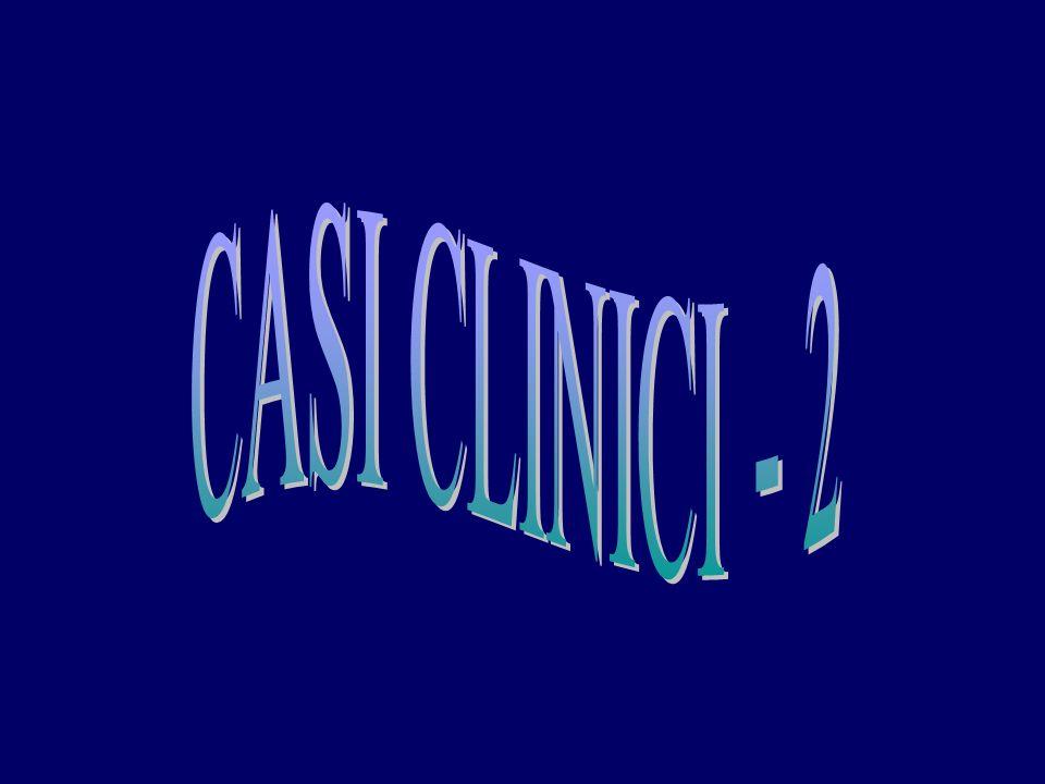 CASI CLINICI - 2