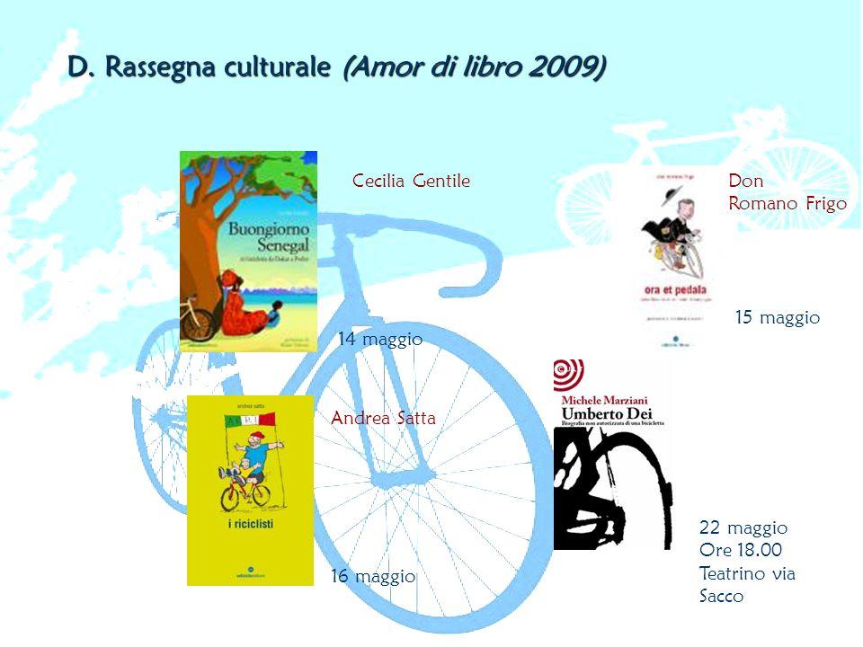 D. Rassegna culturale (Amor di libro 2009)