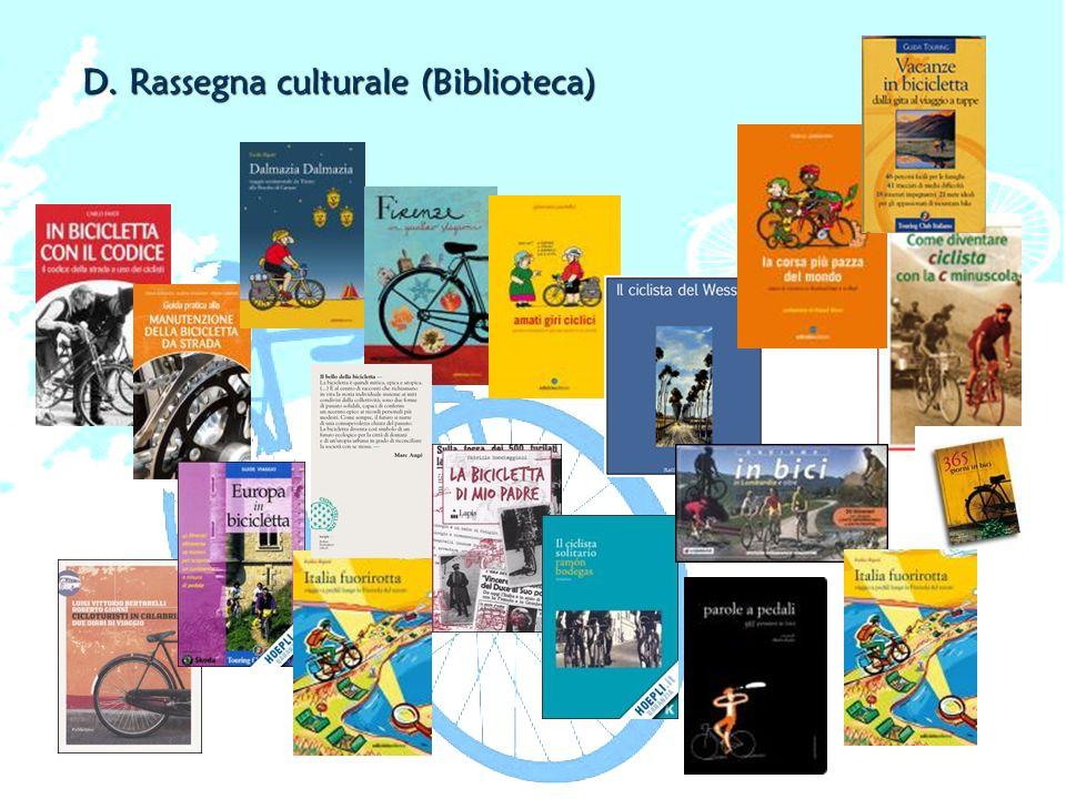 D. Rassegna culturale (Biblioteca)