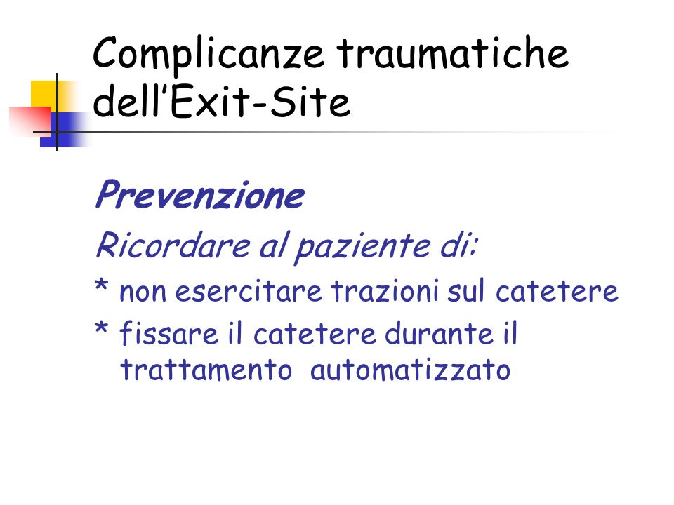Complicanze traumatiche dell'Exit-Site