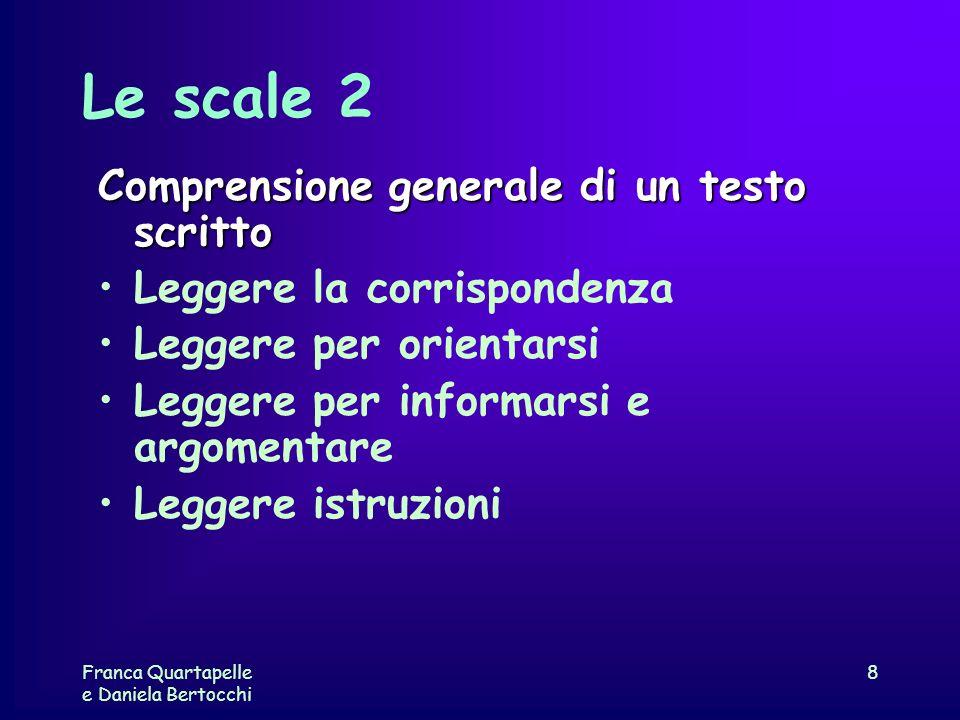 Le scale 2 Comprensione generale di un testo scritto