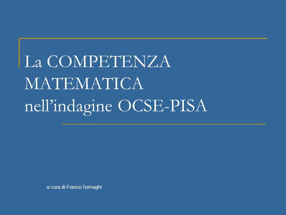 La COMPETENZA MATEMATICA nell'indagine OCSE-PISA