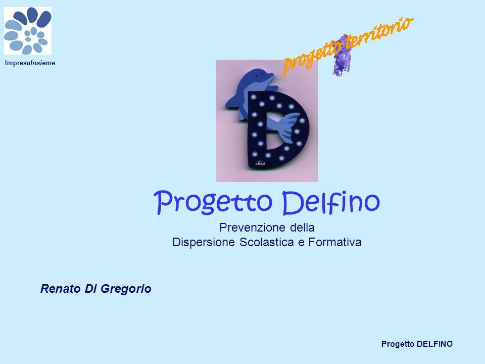 Progetto Delfino Prevenzione della Dispersione Scolastica e Formativa