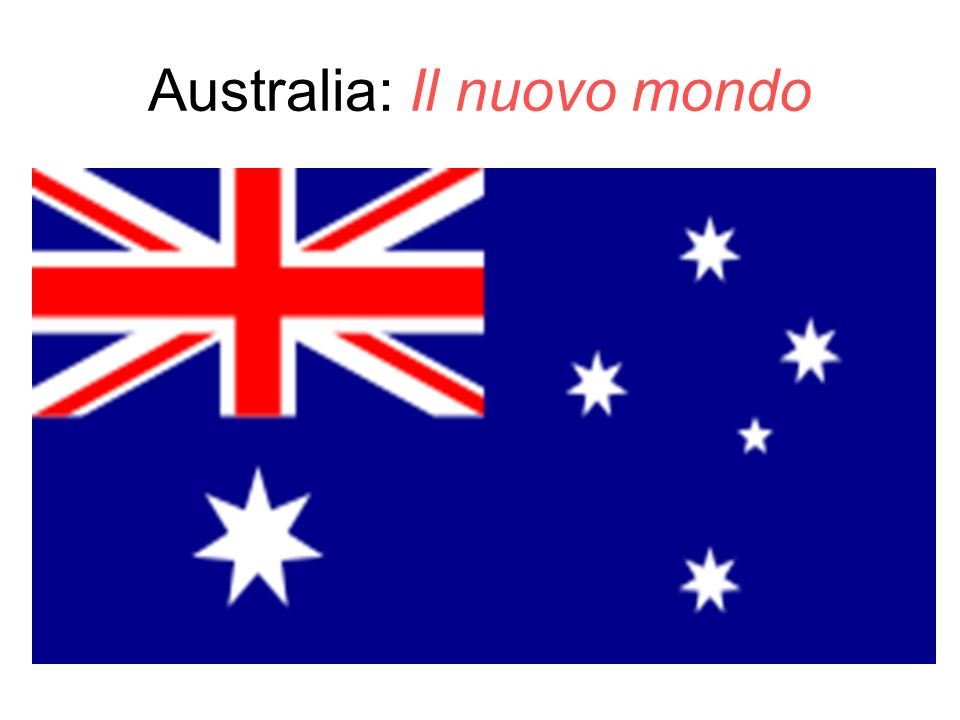Australia: Il nuovo mondo